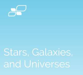 Stars, Galaxies, and Universes